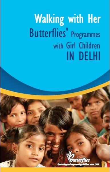 Walking with Her- Butterflies Programmes with Girl Children in Delhi
